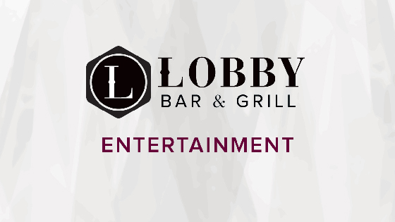 Lobby Bar Live Entertainment