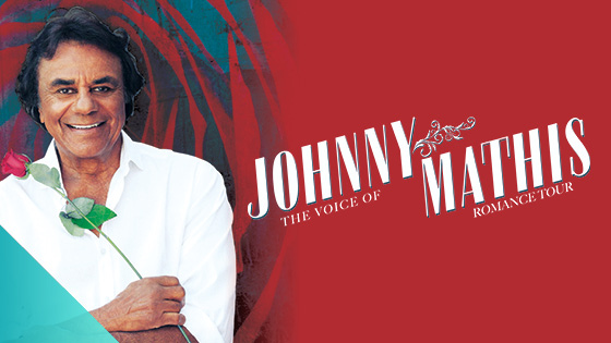 Johnny Mathis - Rescheduled