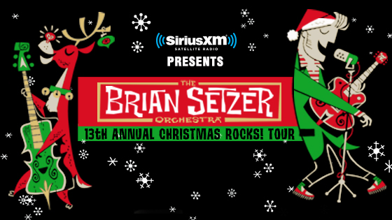 SiriusXM Presents The Brian Setzer Orchestra's 13th Annual Christmas Rocks! Tour